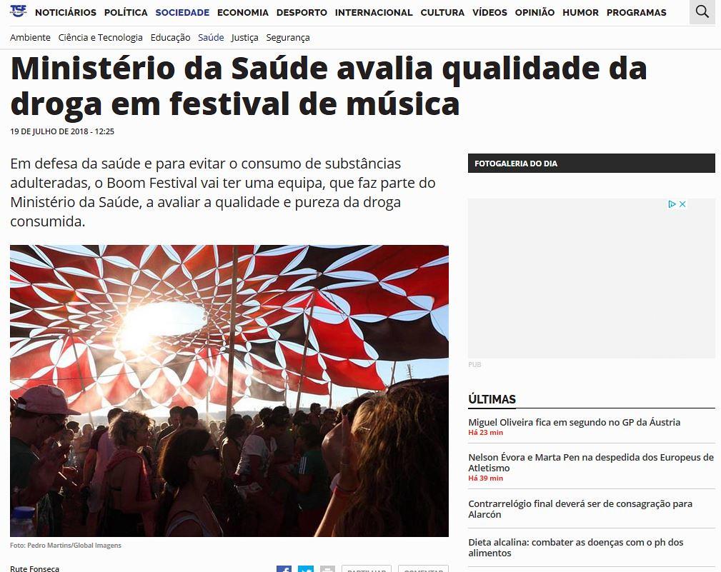 Rute Fonseca, «Ministério da Saúde avalia [a] qualidade da droga em festival de música» (T.S.F., 19/VII/18)
