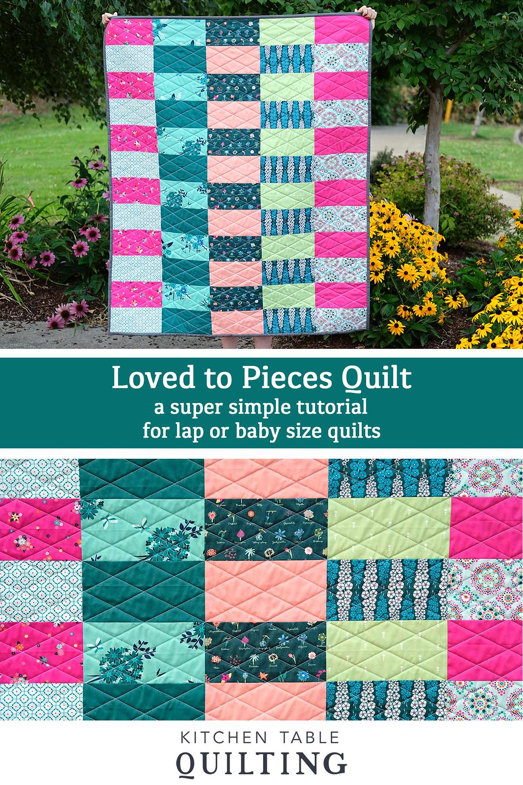 Loved to Pieces Super Simple, Beginner Friendly Quilt Tutorial - Kitchen Table Quilting