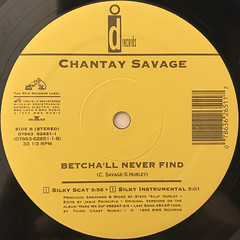 CHANTAY SAVAGE:BETCHA'LL NEVER FIND(LABEL SIDE-B)
