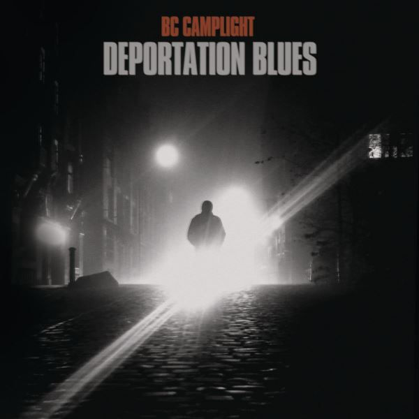 BC Camplight - Deportation Blues