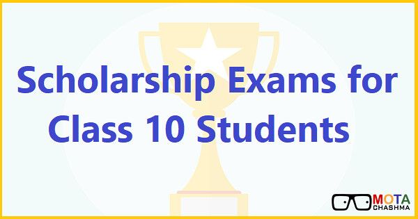 scholarship exams for class 10