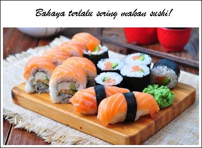 Awas Sering Makan Sushi Sebabkan Keracunan Parah