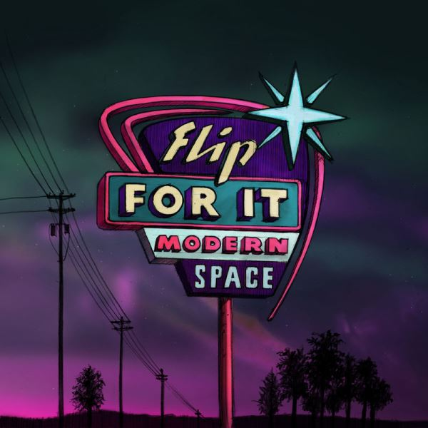 Modern Space - Flip For It