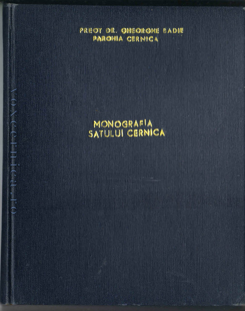 Monografie sat Cernica - Pr. Dr, Gheorghe Badie