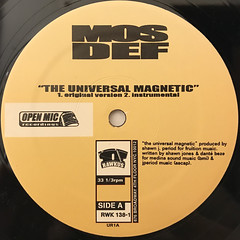 MOS DEF:THE UNIVERSAL MAGNETIC(LABEL SIDE-A)