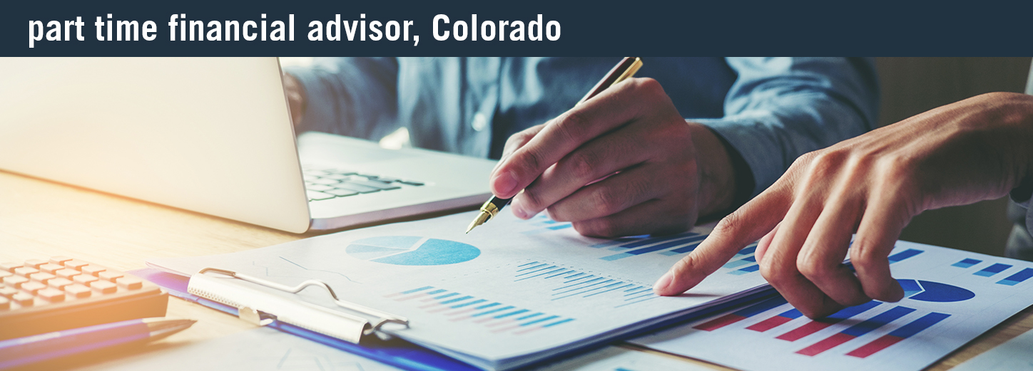 part time financial advisor colorado