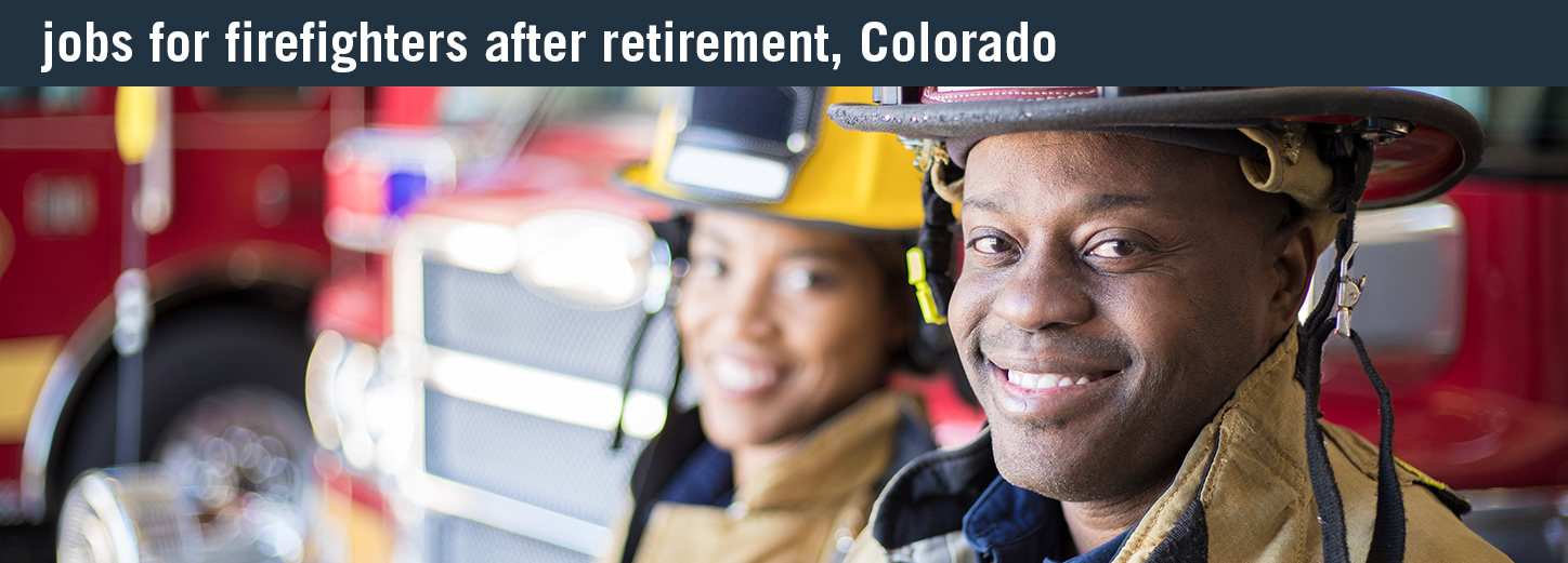 after retirement for firefighters
