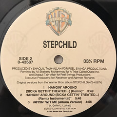 STEPCHILD:HANGIN' AROUND(SICKA GETTIN' TREATED...)(LABEL SIDE-B)