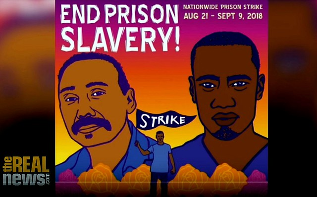 End Prison Slavery! Prisoners Strike Across the U.S. and into Canada