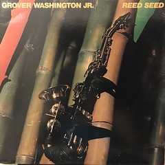 GROVER WASHINGTON, JR.:REED SEED(JACKET A)