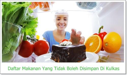 Daftar Makanan Ini Tidak Boleh Disimpan Di Kulkas