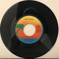 THIRD WORLD:NOW THAT WE FOUND LOVE(RECORD SIDE-A)