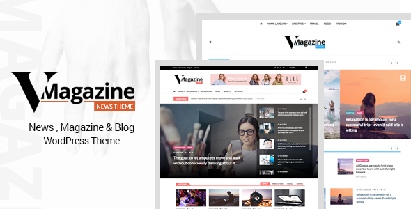 Vmagazine v1.0.3 – Blog, NewsPaper, Magazine Themes