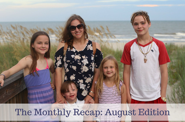 The Monthly Recap: August Edition