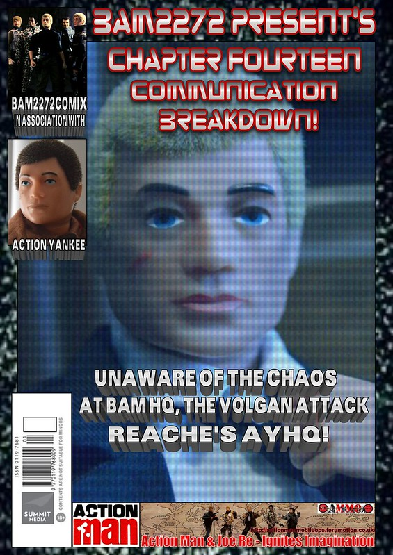 BAM2272 Presents - An Old Face Returns! Chapter Fourteen - communication Breakdown 44504546022_b80761da10_c
