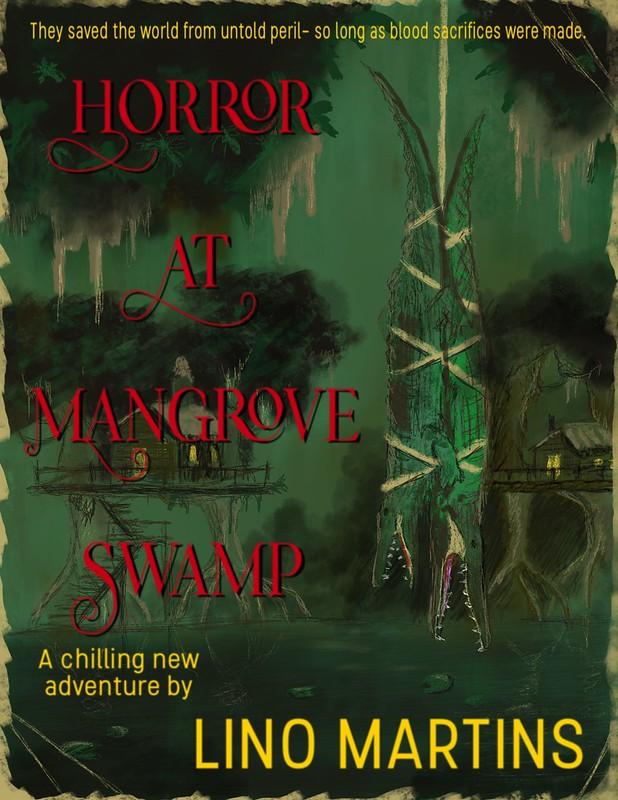 Horror at Mangrove Swamp