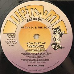 HEAVY D. & THE BOYZ:NOW THAT WE FOUND LOVE(LABEL SIDE-B)