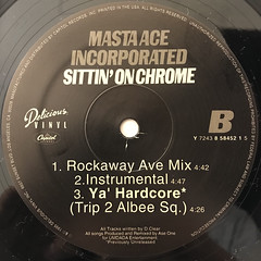 MASTA ACE INCORPORATED:SITTIN' ON CHROME(LABEL SIDE-B)