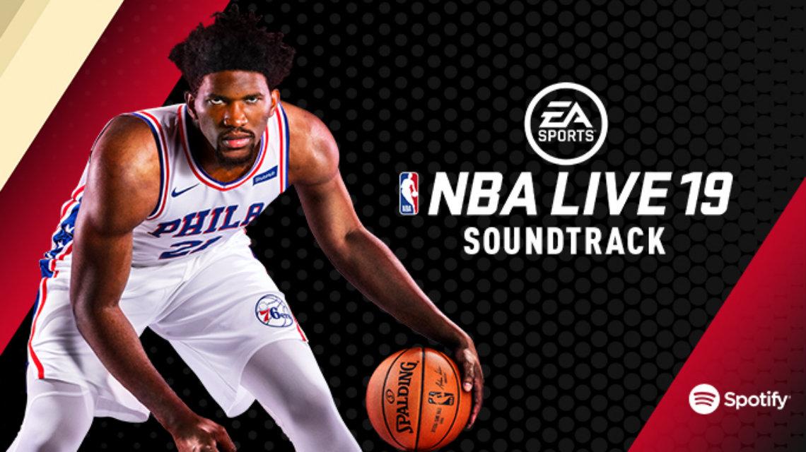 NBA Live 19 Soundtrack listesi yayınlandı