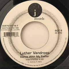 LUTHER VANDROSS:DANCE WITH MY FATHER(LABEL SIDE-B)