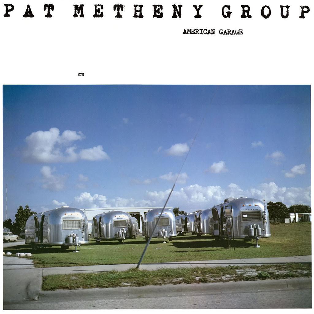 Pat Metheny - American Garage