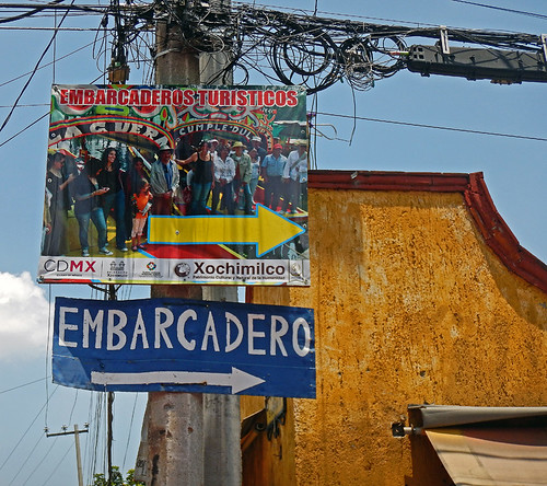 Directional sign to the Embarcadero at Xochimilco, the UNESCO Heritage Site of the former floating gardens in Mexico City