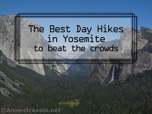 The best day hikes in Yosemite National Park to beat the crowds, California