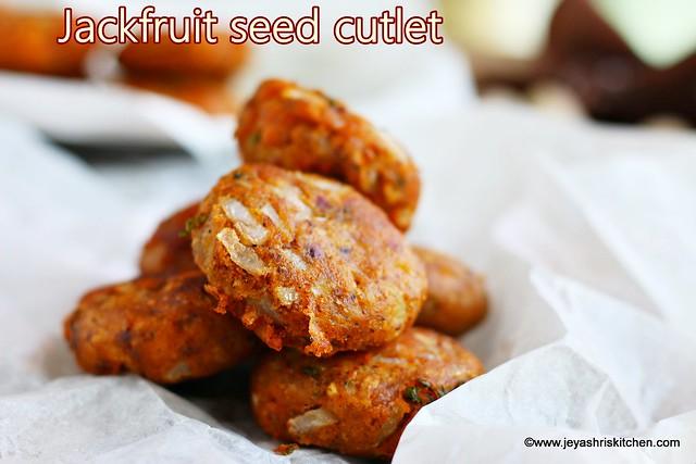 jackfruit seed cutlet