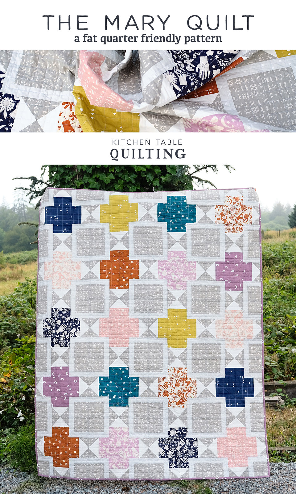 The Mary Quilt - Kitchen Table Quilting