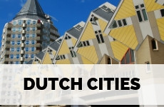 Cities in The Netherlands | Your Dutch Guide