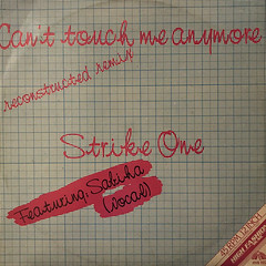 STRIKE ONE:CAN'T TOUCH ME ANYMORE(JACKET A)