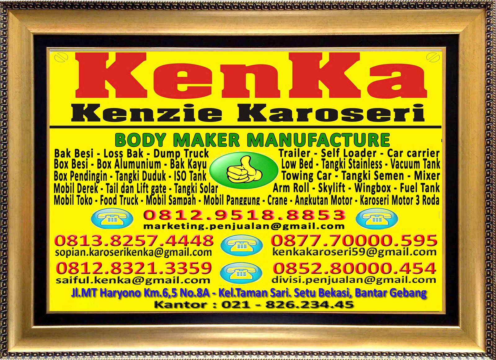 Karoseri Mobil & Truck KenKa - Susi - Sopian - Nipo - Saiful - Thamrin