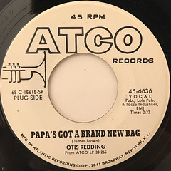 OTIS REDDING:PAPA'S GOT A BRAND NEW BAG(LABEL SIDE-A)
