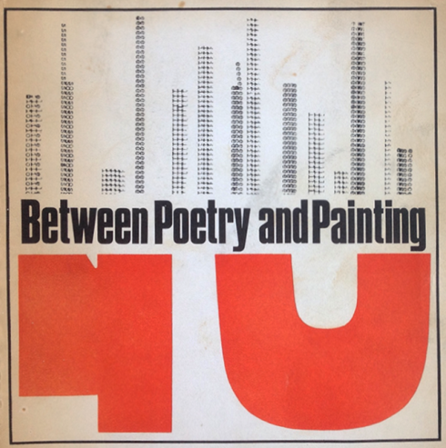 8. Between poetry and painting 1965