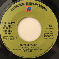 THE WATTS 103RD STREET RHYTHM BAND:DO YOUR THING(LABEL SIDE-A)