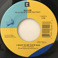 ROGER:I WANT TO BE YOUR MAN(LABEL SIDE-A)