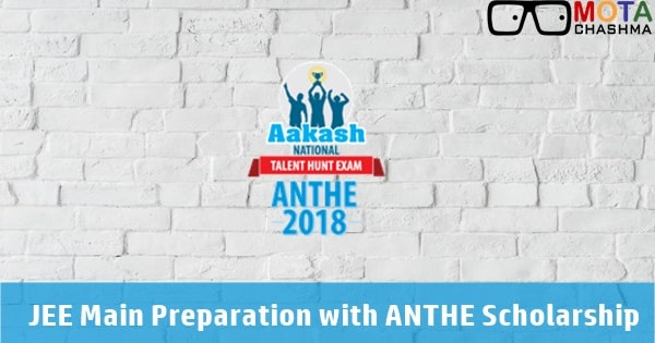 JEE Main preparation with ANTHE Scholarship