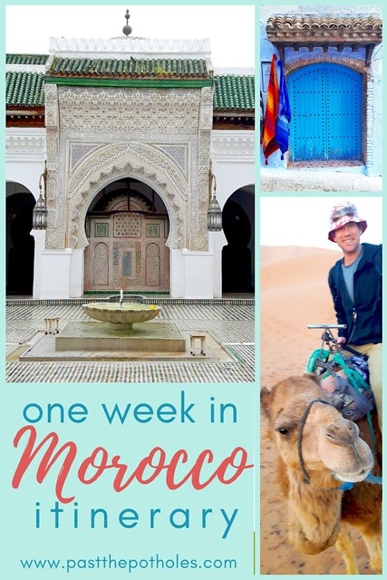 Inside mosque, blue door in Chefchaouen and man on a camel with text: one week in Morocco itinerary.