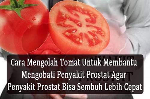 Cara Konsumsi Tomat Untuk Mengobati Prostat
