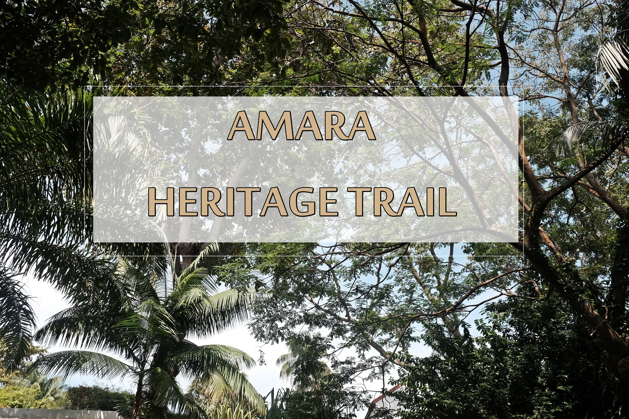 [SG TRAVELS] AMARA Sanctuary Resort Sentosa Heritage Trail – A Glimpse of The History of British Colonial Days & Sentosa Singapore