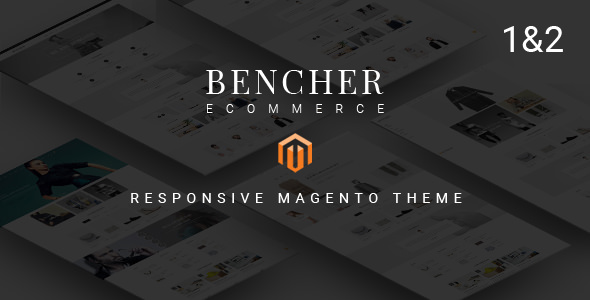 Bencher v2.0 – Responsive Magento 1 and 2 Theme
