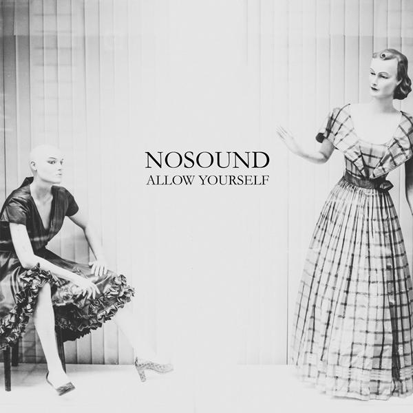 Nosound - Allow Yourself