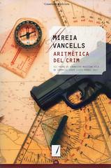 Mireria Vancells, Aritmètica del crim
