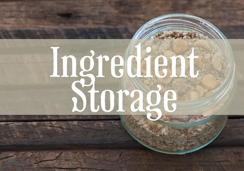 ingredient storage
