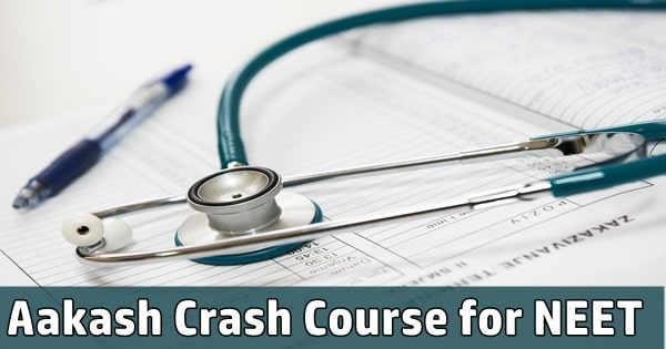 aakash crash course for neet