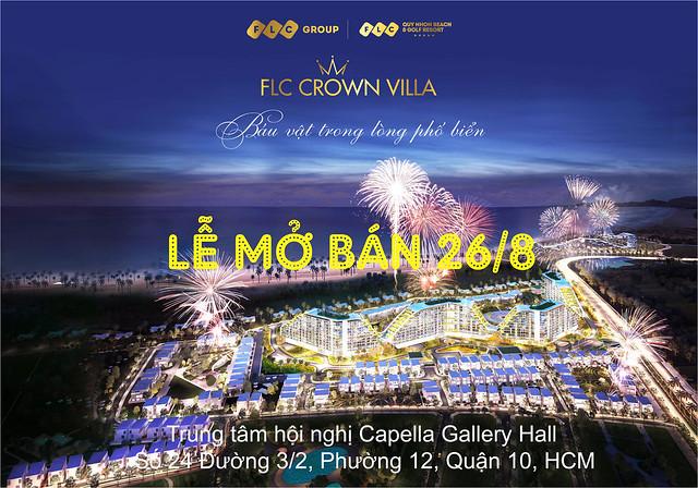 Ngày 26/08, tại Trung tâm hội nghị Capella Gallery Hall số 24 Đường 3/2, Phường 12, Quận 10, Hồ Chí Minh, Chủ đầu tư Tập đoàn FLC kết hợp cùng Đơn vị phân phối độc quyền dự án Công ty CP BĐS Asian Holding sẽ tổ chức sự kiện mở bán chính thức dự án FLC Crown Villa.