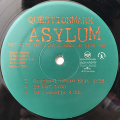 QUESTIONMARK ASYLUM:GET WITH YOU:I'D RATHER BE WITH YOU(LABEL SIDE-A)