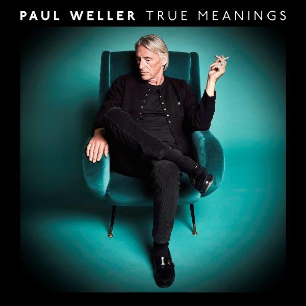 Paul Weller - True Meanings
