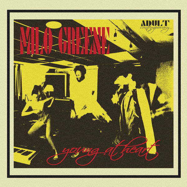Milo Greene - Young At Heart