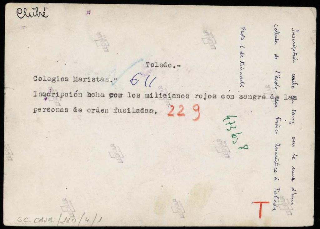 Colegio de los Maristas de Toledo a a finales de septiembre o comienzos de octubre de 1936 tras la entrada de las tropas franquistas. Fotografía de Claudek, pseudónimo de la condesa Claude-Marguerite de Kinnoull. Biblioteca Nacional de España. (reverso)